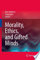 Morality Ethics And Gifted Minds