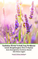 Pdf Tumbuhan Herbal Terbaik Yang Berkhasiat Untuk Menghilangkan Stres & Depresi Serta Meningkatkan Kesehatan Mental Edisi Bahasa Inggris Telecharger