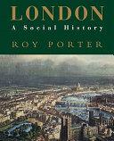 London  a Social History
