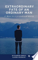 Extraordinary Fate Of An Ordinary Man