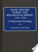 Music history during the Renaissance period, 1425-1520