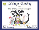 King Baby and the Dangerous Dragon