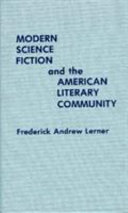 Modern Science Fiction and the American Literary Community