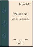 Pdf Commentaire sur l'épître aux Romains, Frédéric Godet Telecharger