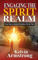 Engaging The Spirit Realm
