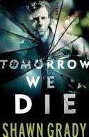 Tomorrow We Die (First Responders Book #2) [Pdf/ePub] eBook