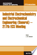 Industrial Electrochemistry and Electrochemical Engineering  General    217th ECS Meeting
