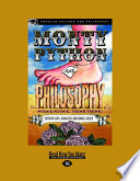 Monty Python and Philosophy  : Nudge Nudge, Think Think!