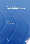 An Open Economy Macroeconomics Reader Book