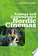 Read Online Ecology and Contemporary Nordic Cinemas For Free