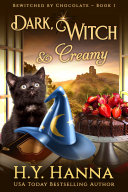 Pdf Dark, Witch & Creamy (BEWITCHED BY CHOCOLATE ~ Book 1) Telecharger