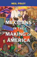 Mexicans in the Making of America [Pdf/ePub] eBook