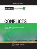 Conflicts: Keyed to Courses Using Currie, Kay, Kramer, and Roosevelt Conflict of Laws