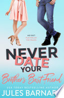 Never Date Your Brother S Best Friend Book PDF