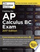 Cracking the AP Calculus BC Exam  2017 Edition