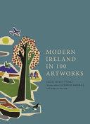 Modern Ireland in 100 Artworks