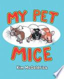 My Pet Mice