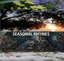 Seasonal Rhymes