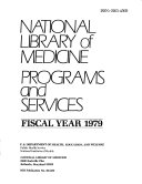 National Library of Medicine Programs and Services