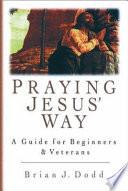 Praying Jesus' Way