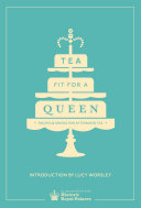 Tea Fit for a Queen