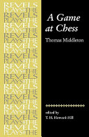 A Game at Chess: Thomas Middleton