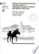 Effects of Forest Disturbance and Soil Depth on Digestible Energy for Moose and White tailed Deer