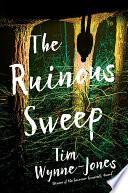 The Ruinous Sweep Book PDF