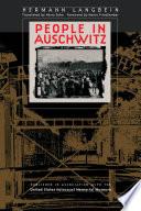 """""""People in Auschwitz"""" by Hermann Langbein"""