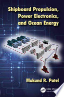 Shipboard Propulsion Power Electronics And Ocean Energy Book PDF