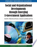 Social And Organizational Developments Through Emerging E Government Applications New Principles And Concepts