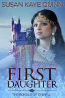 First Daughter (The Royals of Dharia, Book Three) [Pdf/ePub] eBook
