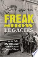 Freak Show Legacies
