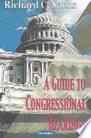 A Guide To Congressional Hearings