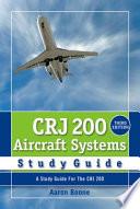 CRJ 200 Aircraft System Study Guide