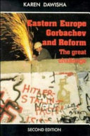 Eastern Europe  Gorbachev  and Reform The Great Challenge