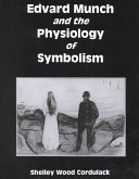 Edvard Munch and the Physiology of Symbolism