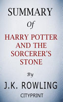 Summary of Harry Potter and the Sorcerer's Stone by J.K. Rowling