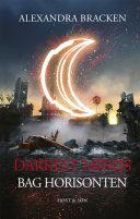 Darkest Minds - Bag horisonten Book