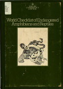 World Checklist of Endangered Amphibians and Reptiles Book