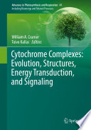 Cytochrome Complexes  Evolution  Structures  Energy Transduction  and Signaling Book