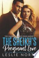 The Sheikh's Pregnant Love