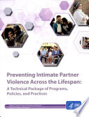Preventing Intimate Partner Violence Across the Lifespan
