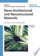 Nano Architectured and Nanostructured Materials Book