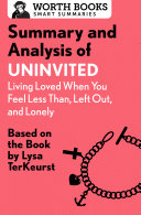 Summary and Analysis of Uninvited: Living Loved When You Feel Less Than, Left Out, and Lonely