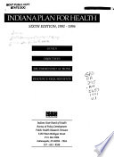 Indiana Plan for Health, 1991-1996: Goals, objectives, recommended actions, resource requirements