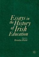 Essays in the History of Irish Education Pdf/ePub eBook
