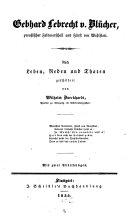 Gebhard Lebrecht v. Blücher, preußischer Feldmarschall und Fürst von Wahlstatt
