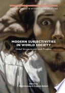 Modern Subjectivities in World Society