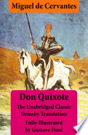 Don Quixote  illustrated   annotated    The Unabridged Classic Ormsby Translation fully illustrated by Gustave Dor